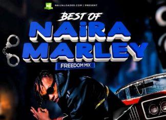 DJ OP Dot - Best Of Naira Marley (Freedom Mix)
